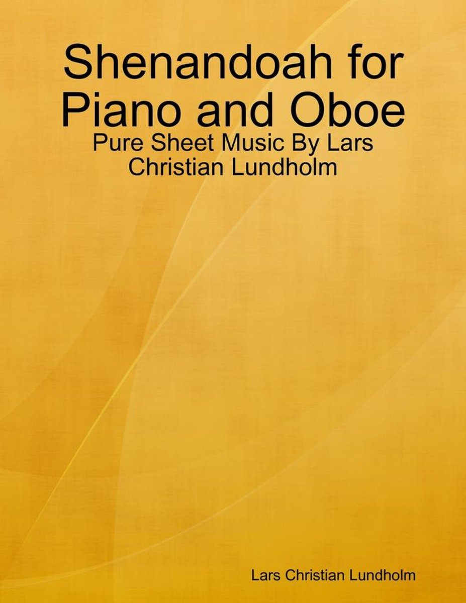 Shenandoah for Piano and Oboe - Pure Sheet Music By Lars Christian Lundholm