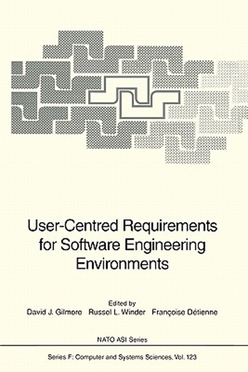 User-Centred Requirements for Software Engineering Environments