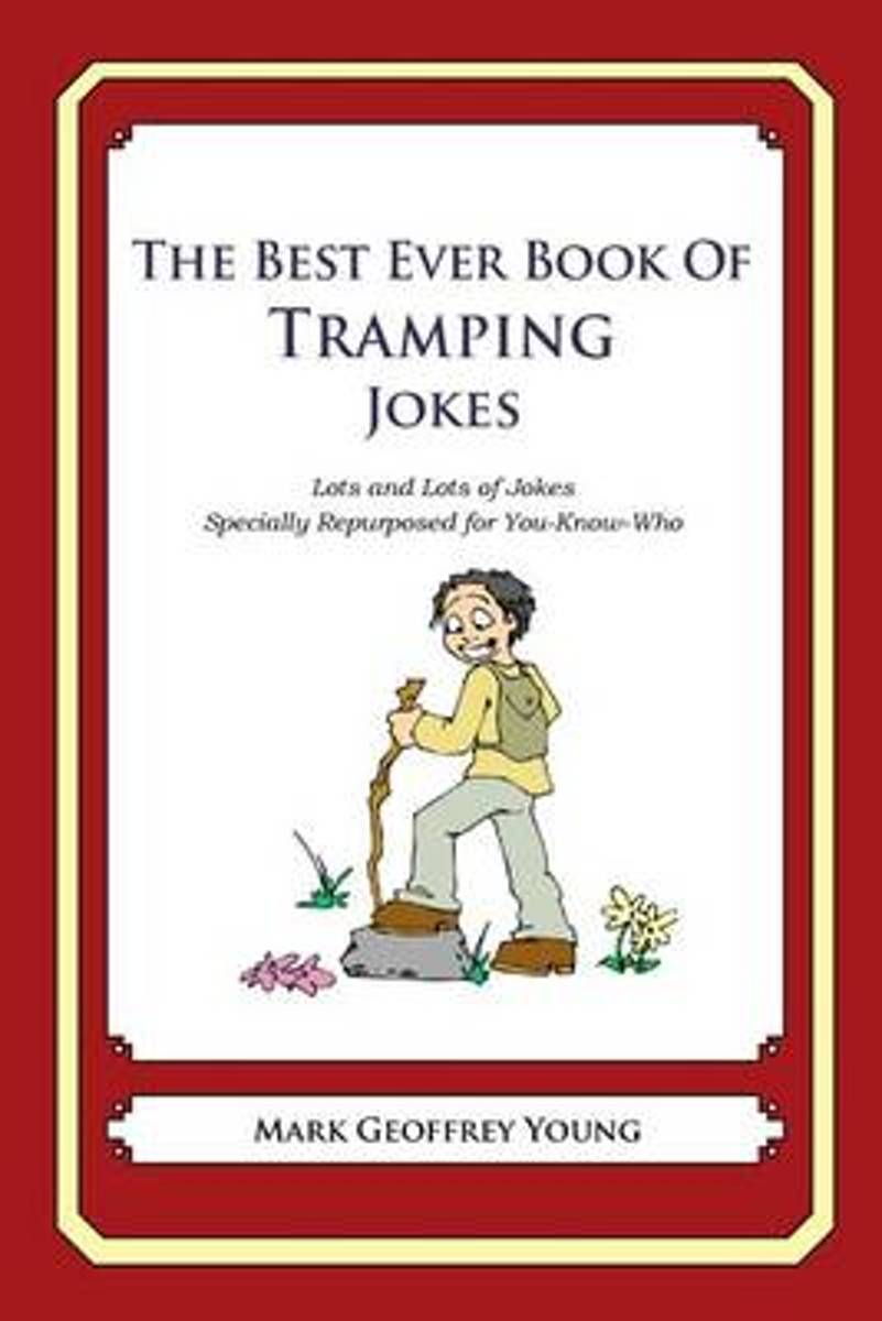 The Best Ever Book of Tramping Jokes