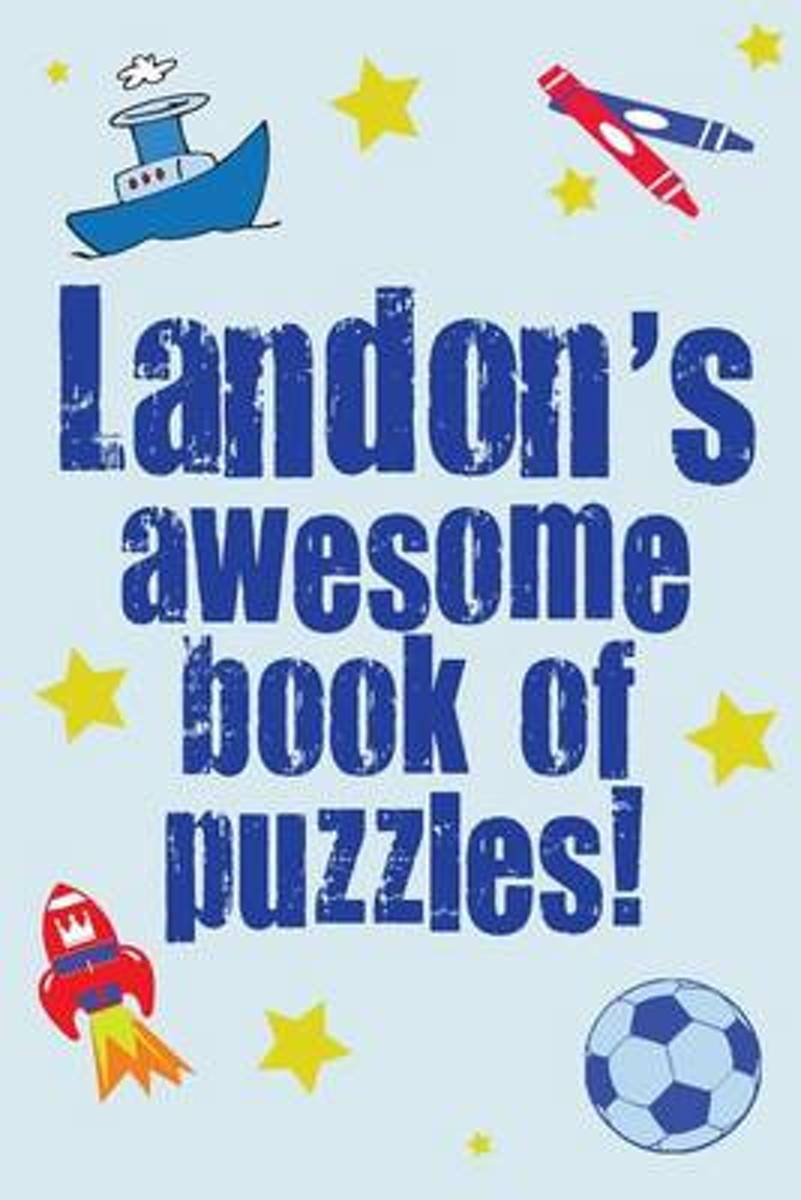 Landon's Awesome Book of Puzzles!
