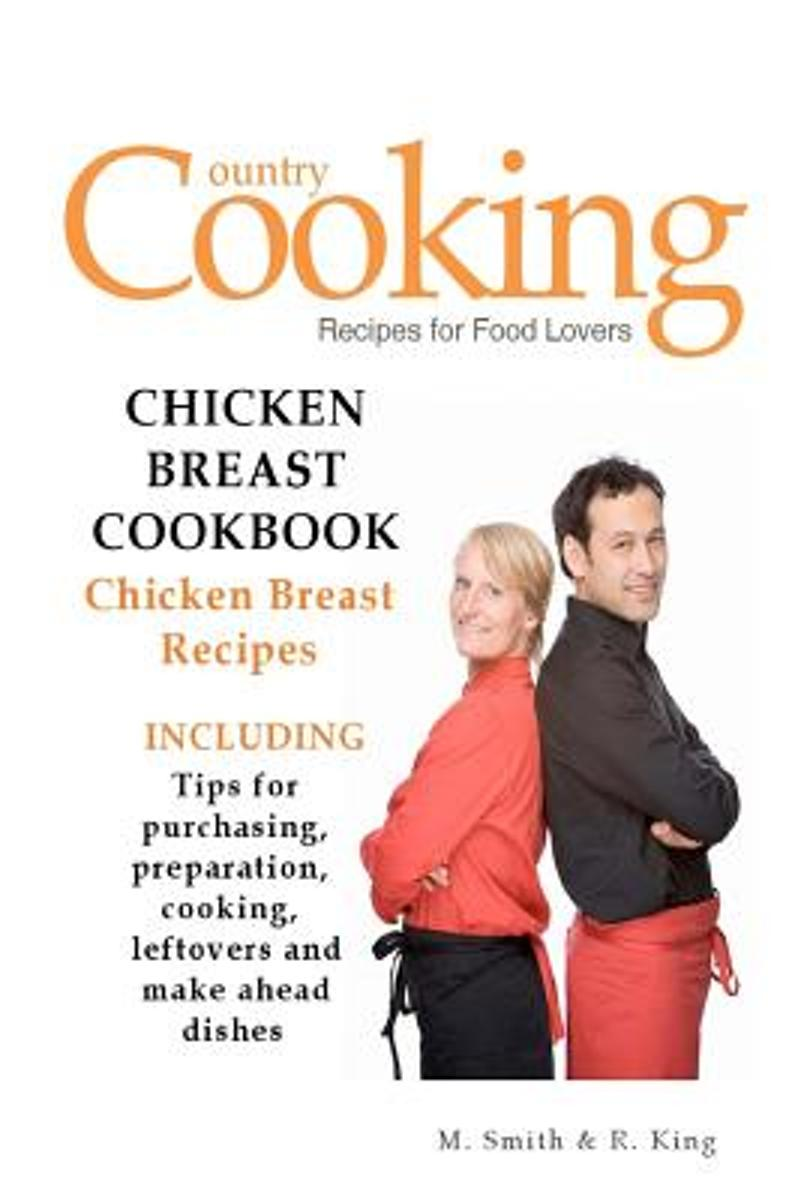 Chicken Breast Cookbook