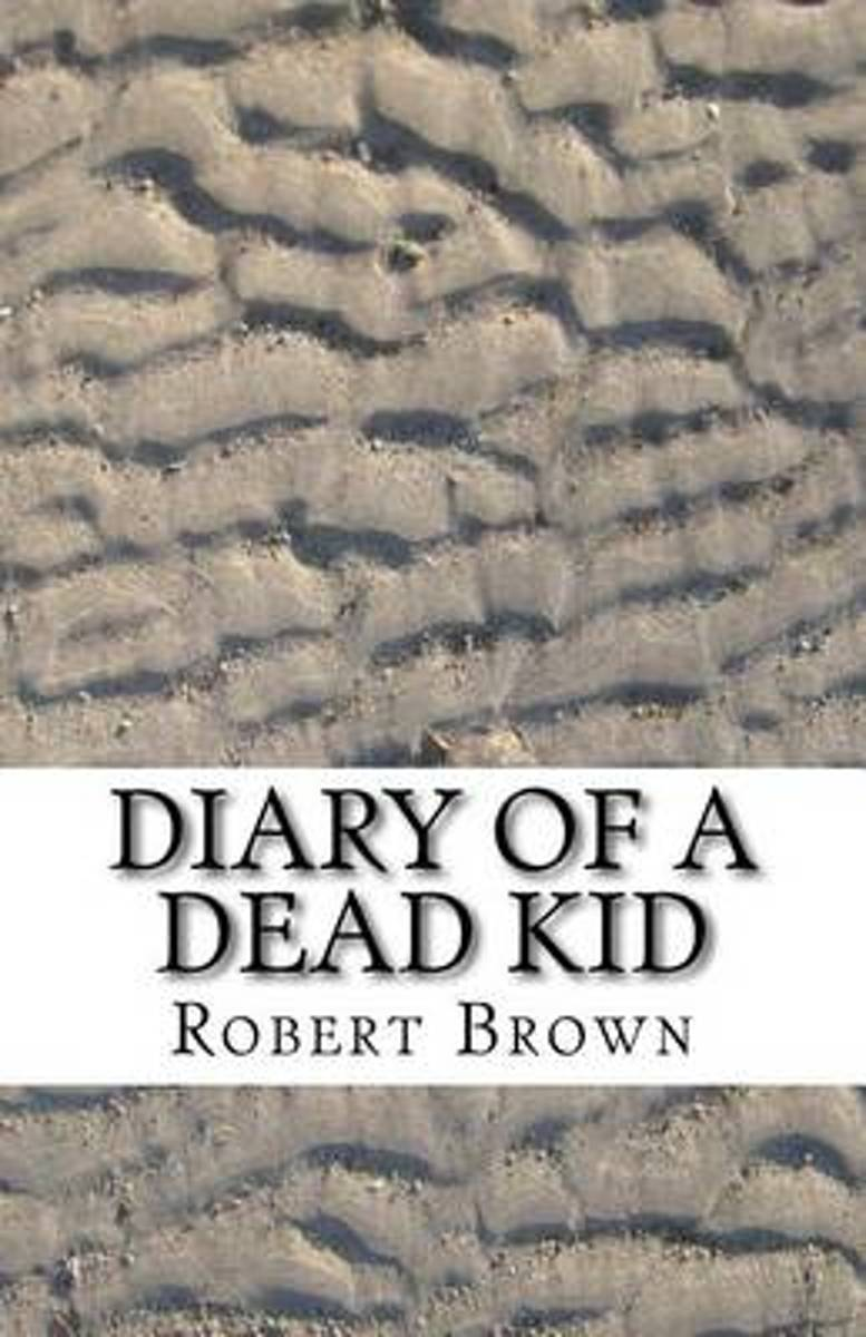 Diary of a Dead Kid