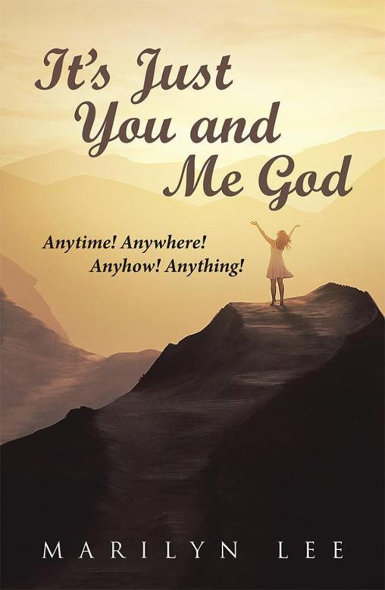 It'S Just You and Me God