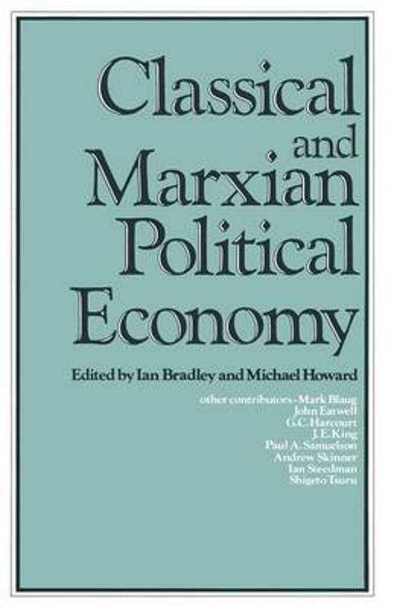 Classical and Marxian Political Economy