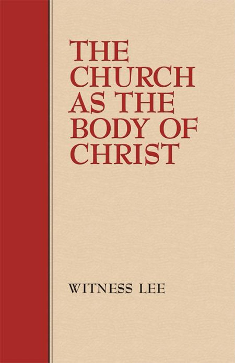 The Church as the Body of Christ