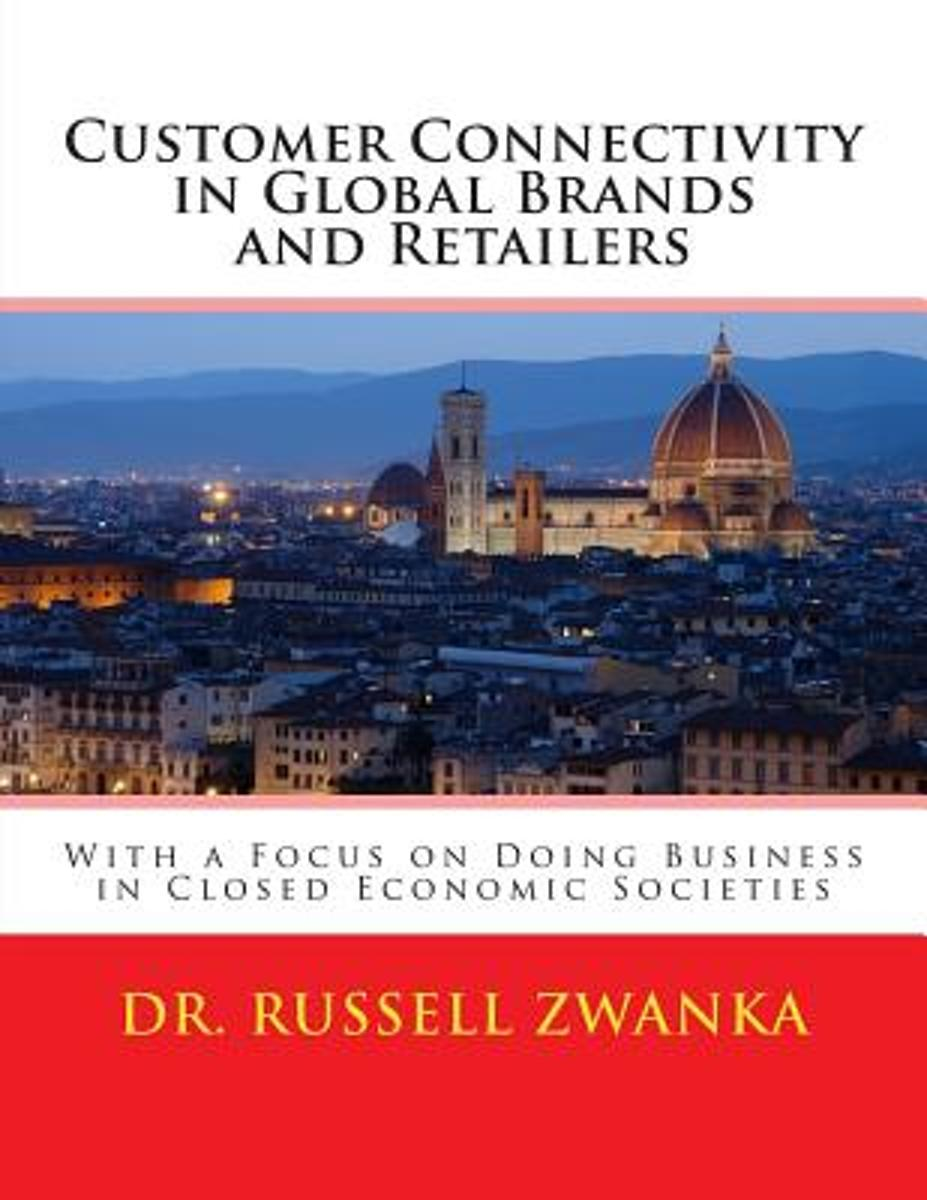 Customer Connectivity in Global Brands and Retailers