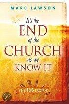 It's the End of the Church as We Know it