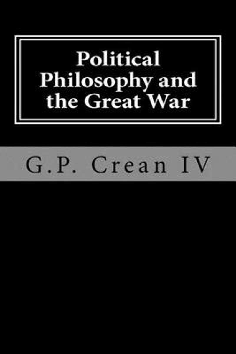 Political Philosophy and the Great War