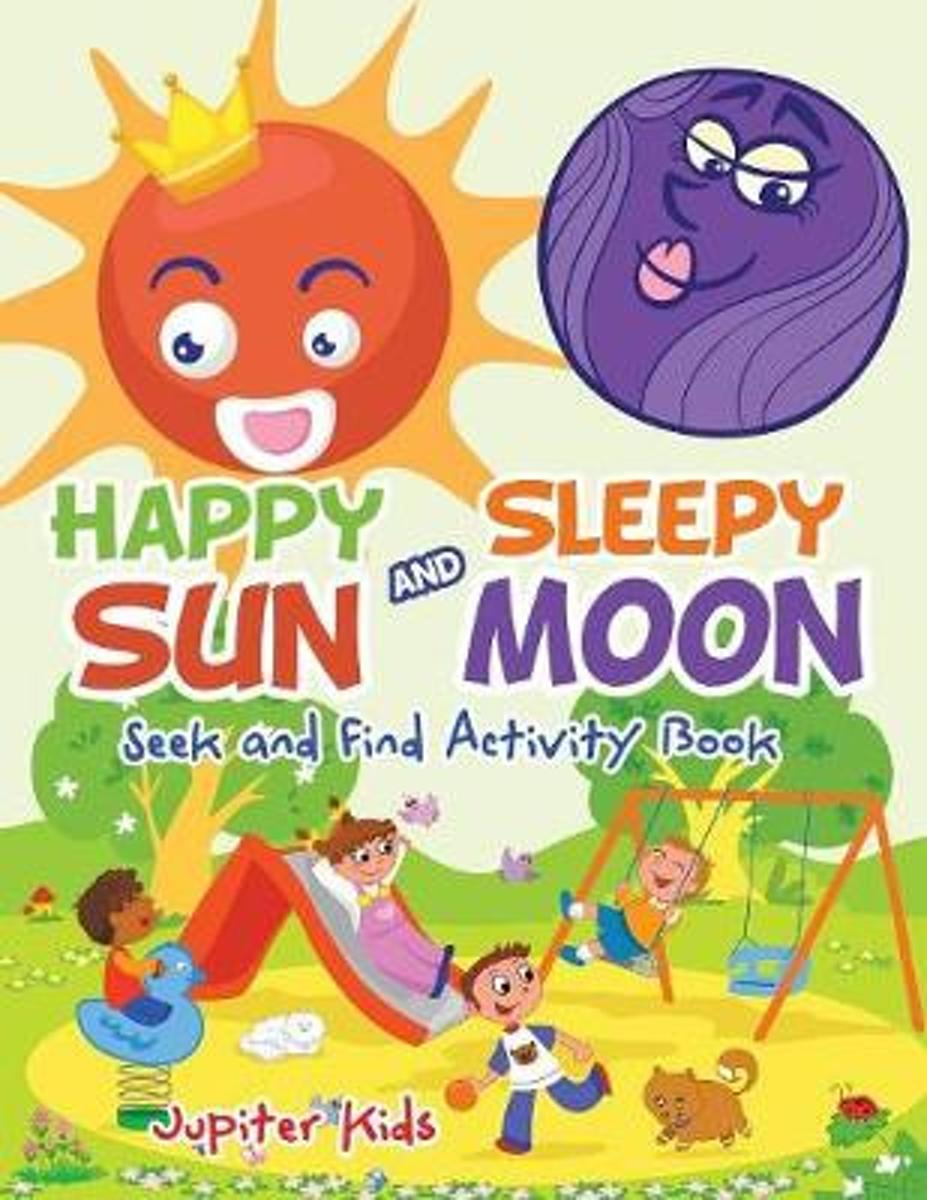 Happy Sun and Sleepy Moon Seek and Find Activity Book