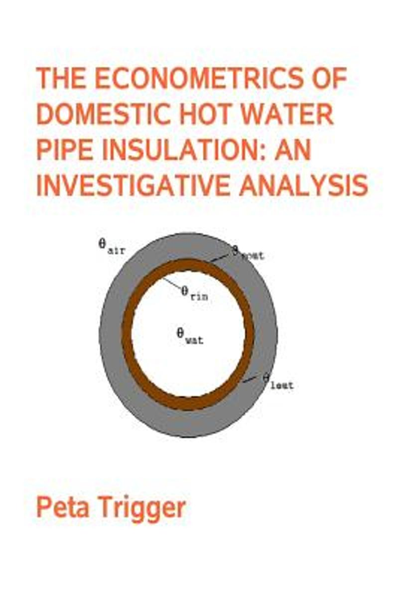The Econometrics of Domestic Hot Water Pipe Insulation