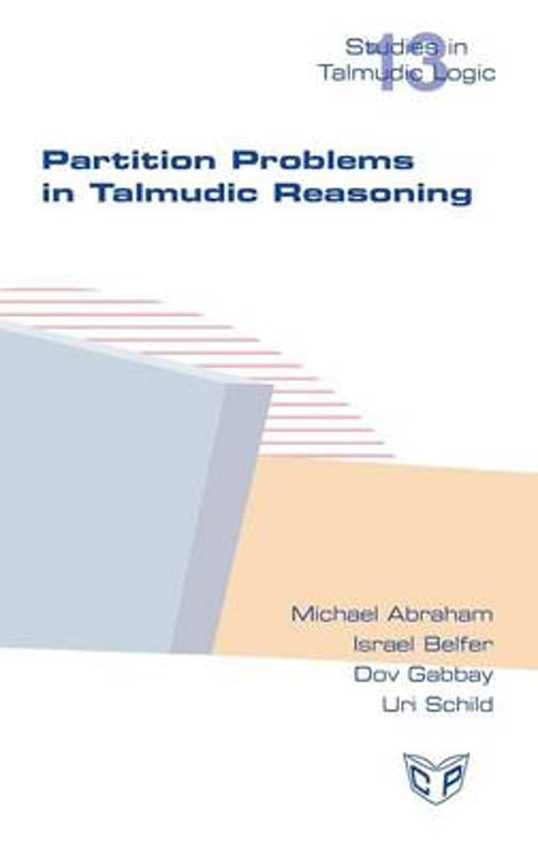 Partition Problems in Talmudic Reasoning