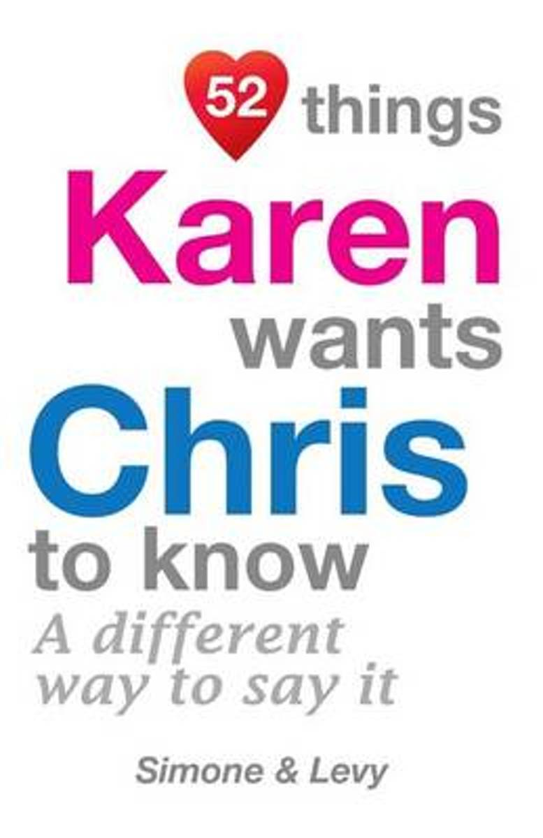 52 Things Karen Wants Chris to Know