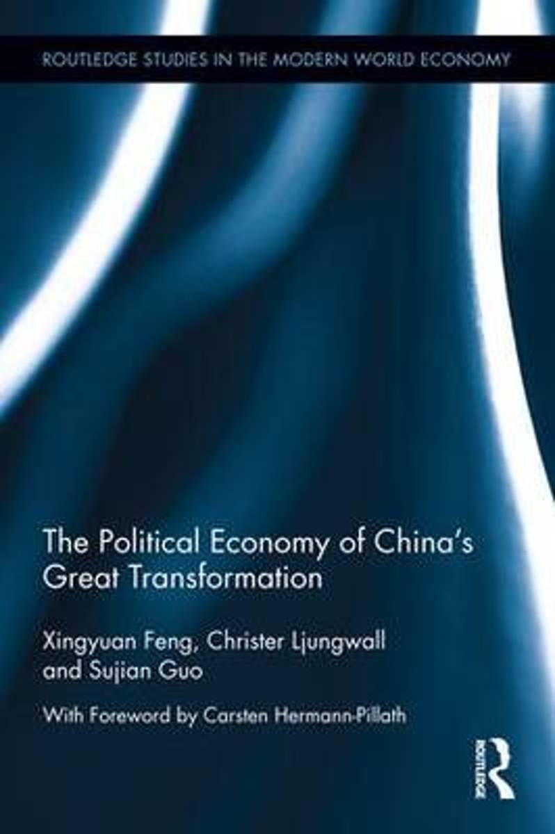 The Political Economy of China's Great Transformation
