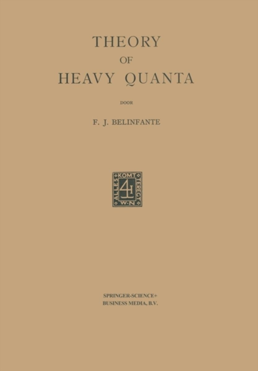 Theory of Heavy Quanta