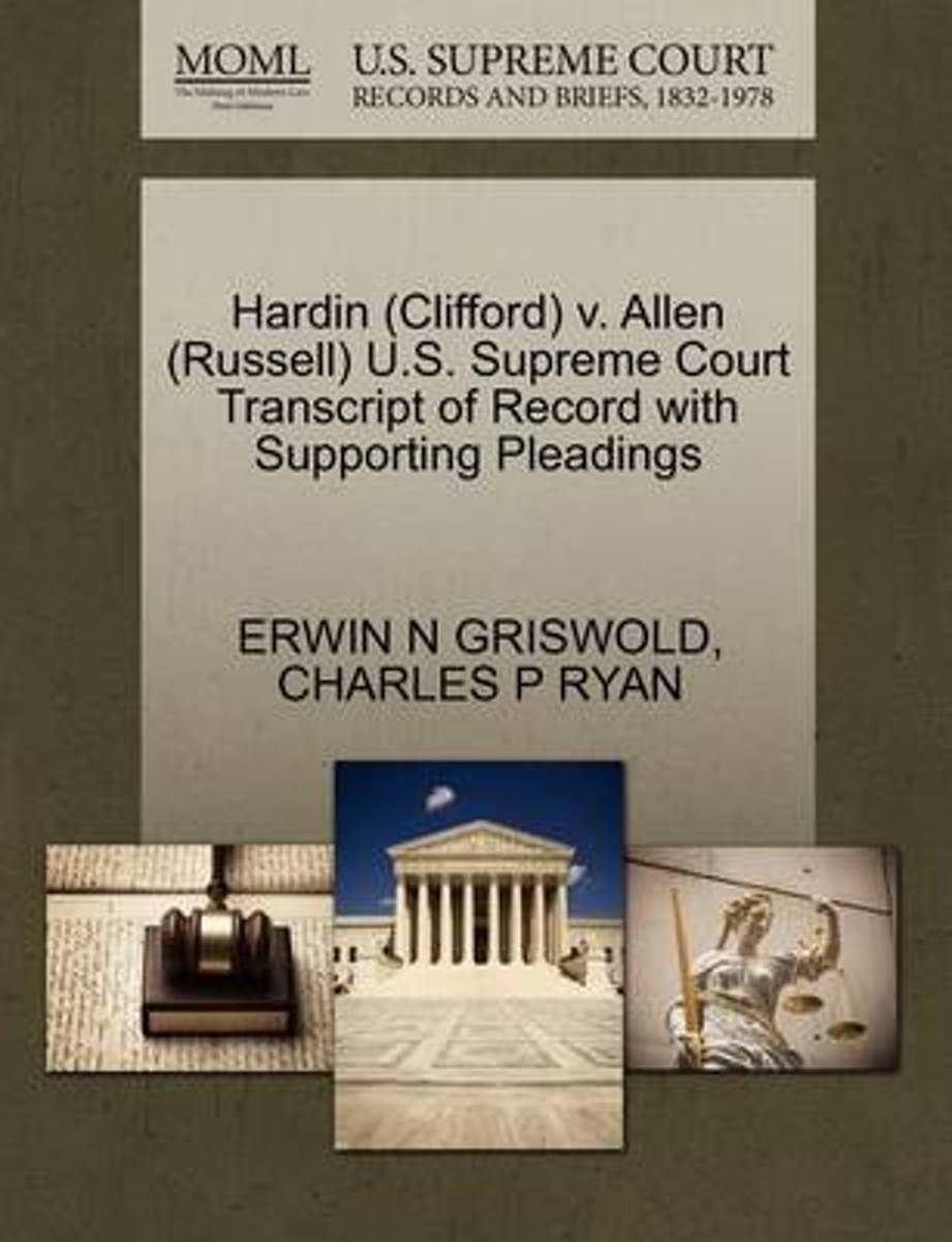 Hardin (Clifford) V. Allen (Russell) U.S. Supreme Court Transcript of Record with Supporting Pleadings