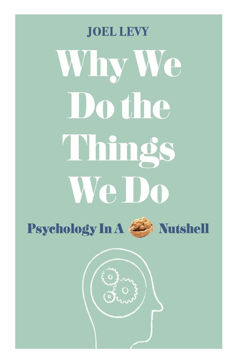 Why We Do the Things We Do