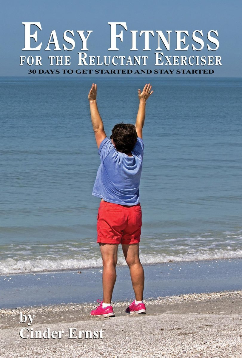 Easy Fitness for the Reluctant Exerciser
