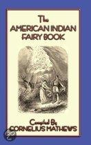 The American Indian Fairy Book - 26 Stories and Legends