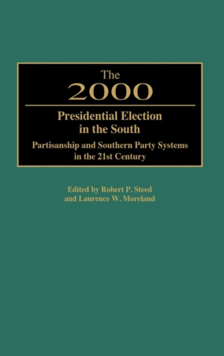 The 2000 Presidential Election in the South