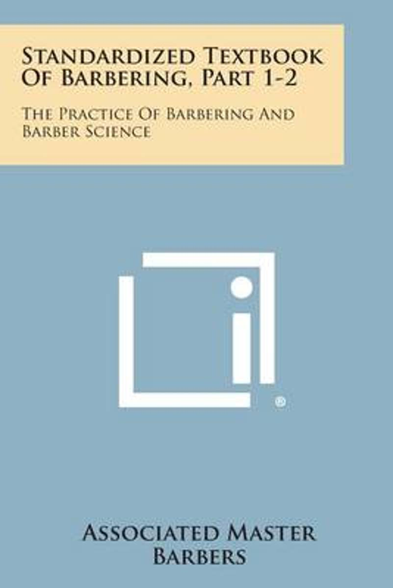 Standardized Textbook of Barbering, Part 1-2