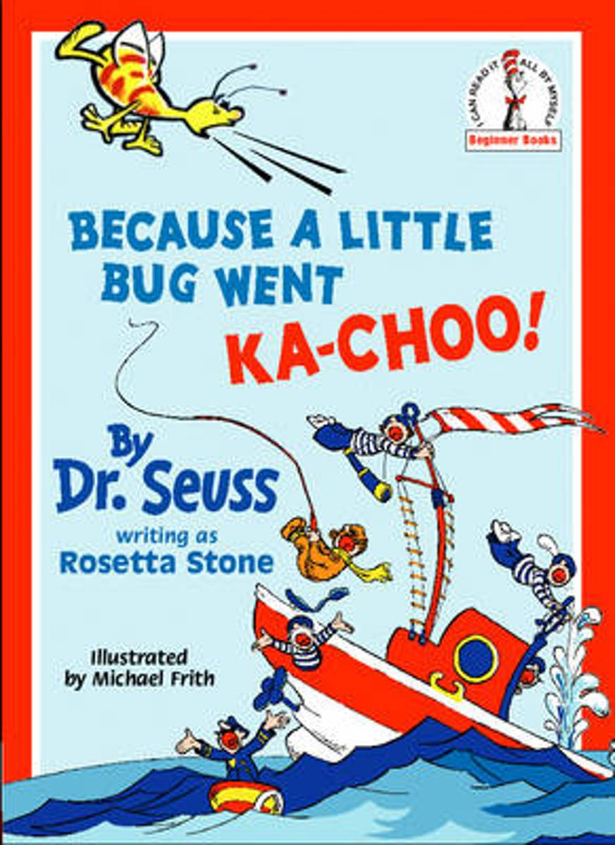 Because A Little Bug Went Ka-Choo! (Beginner Series)