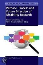 Researching disablity: purpose, process and future directions