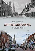 Sittingbourne Through Time