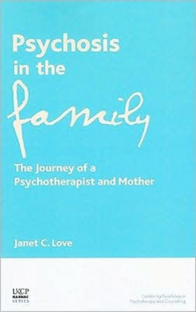 Psychosis in the Family