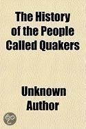 The History Of The People Called Quakers
