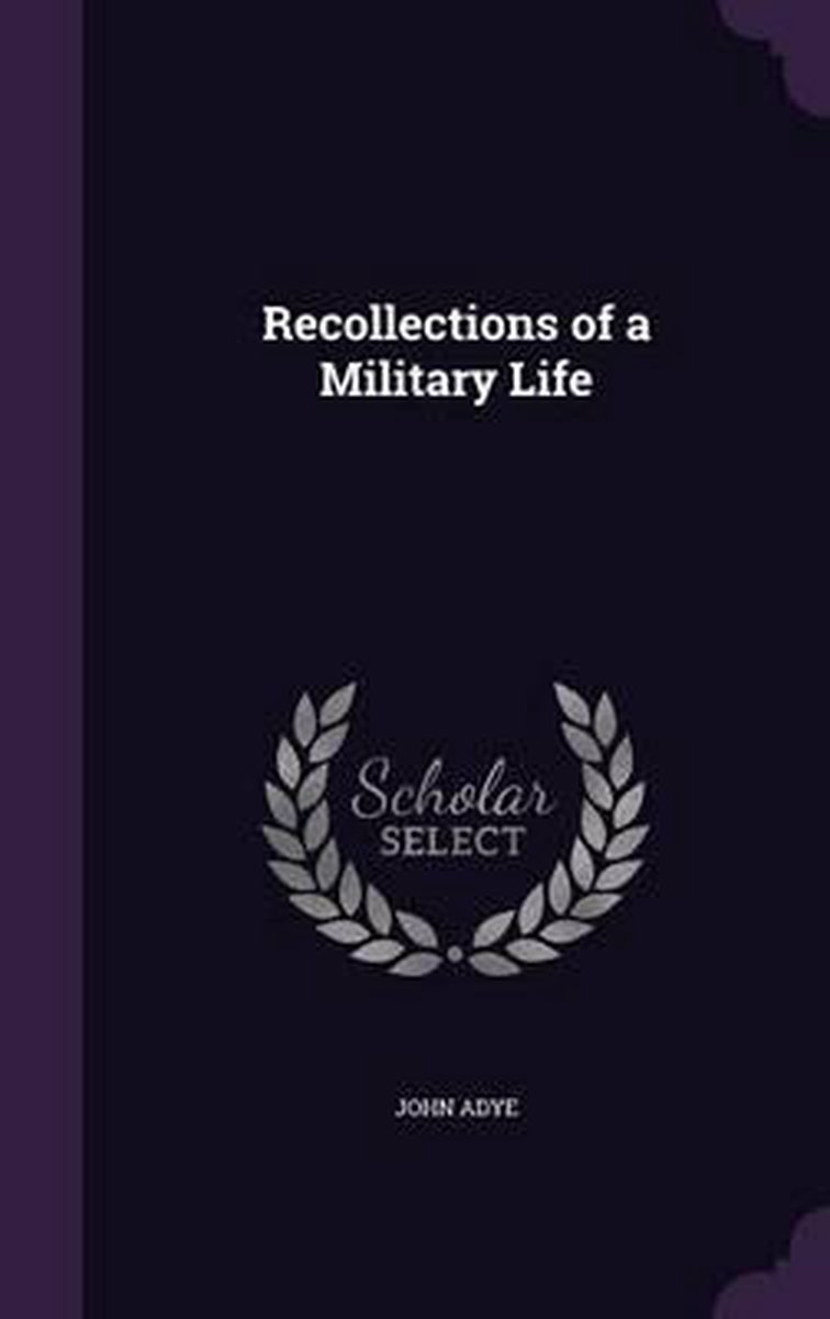Recollections of a Military Life