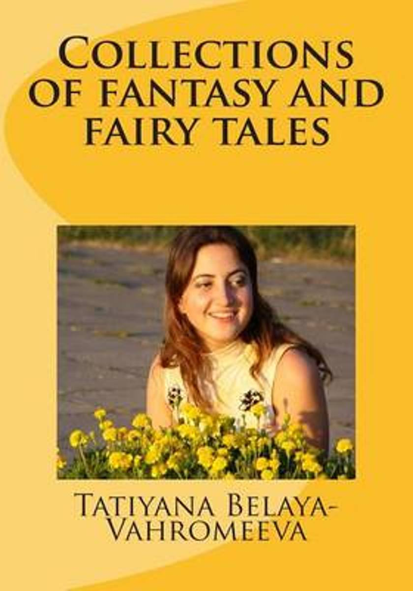 Collections of Fantasy and Fairy Tales