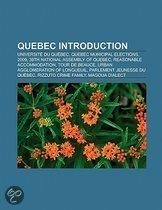Quebec Introduction: Universit Du Qu Bec, Quebec Avalanche, Loto-Qu Bec, Quebec Phenix, Alien8 Recordings, Tour De Beauce