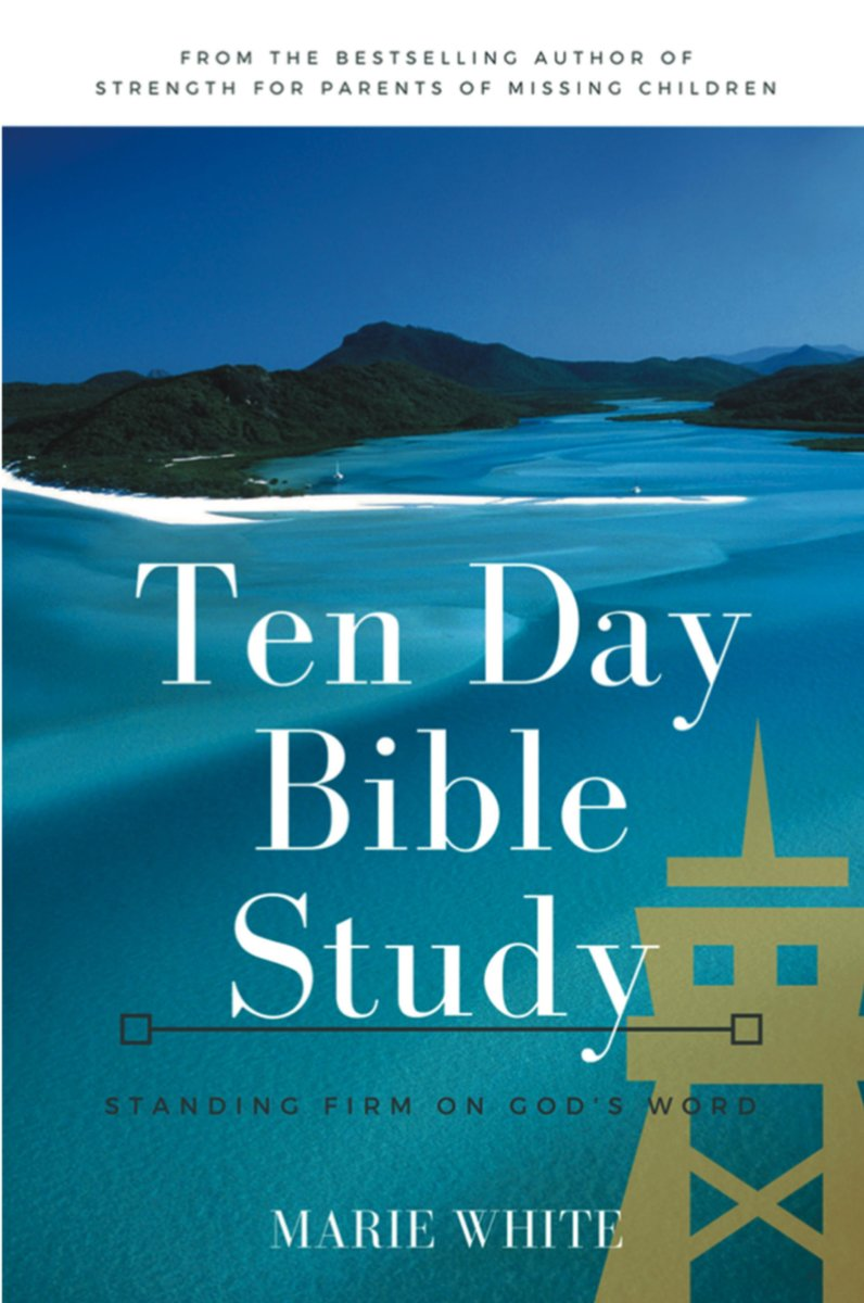 Ten Day Bible Study: Standing Firm on God's Word