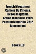 French Magazines: Cahiers Du Cin Ma, Picsou Magazine, Action Fran Aise, Paris Passion Magazine, Revue Noire, Vogue Paris, Les Temps Mode