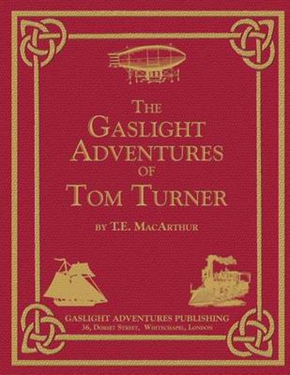 The Gaslight Adventures of Tom Turner