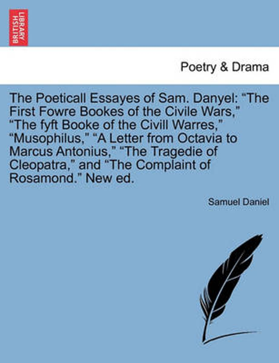 The Poeticall Essayes of Sam. Danyel
