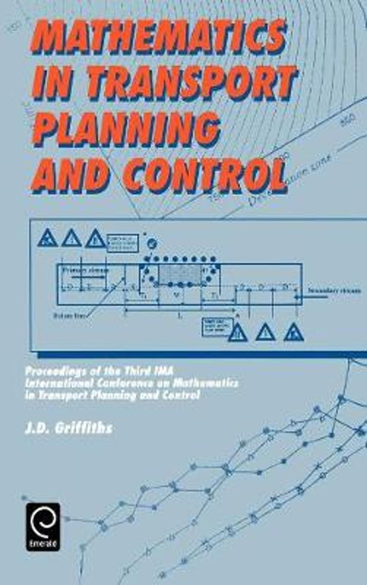 Mathematics in Transport Planning and Control