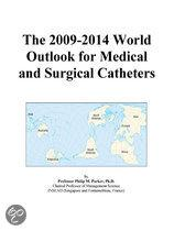The 2009-2014 World Outlook for Medical and Surgical Catheters
