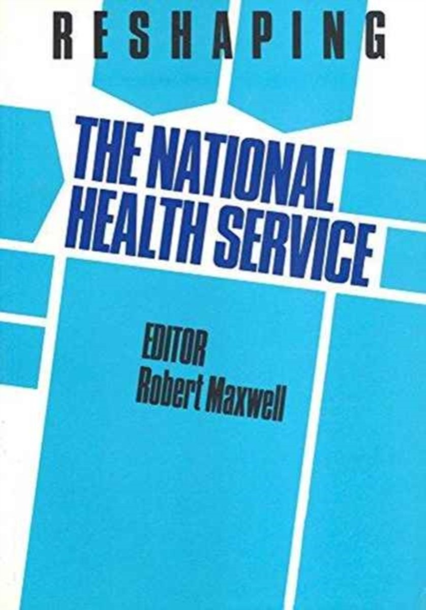 Reshaping the National Health Service