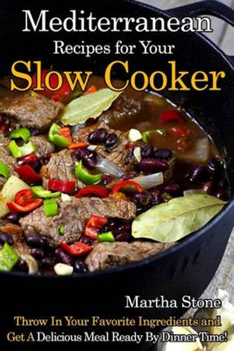 Mediterranean Recipes for Your Slow Cooker