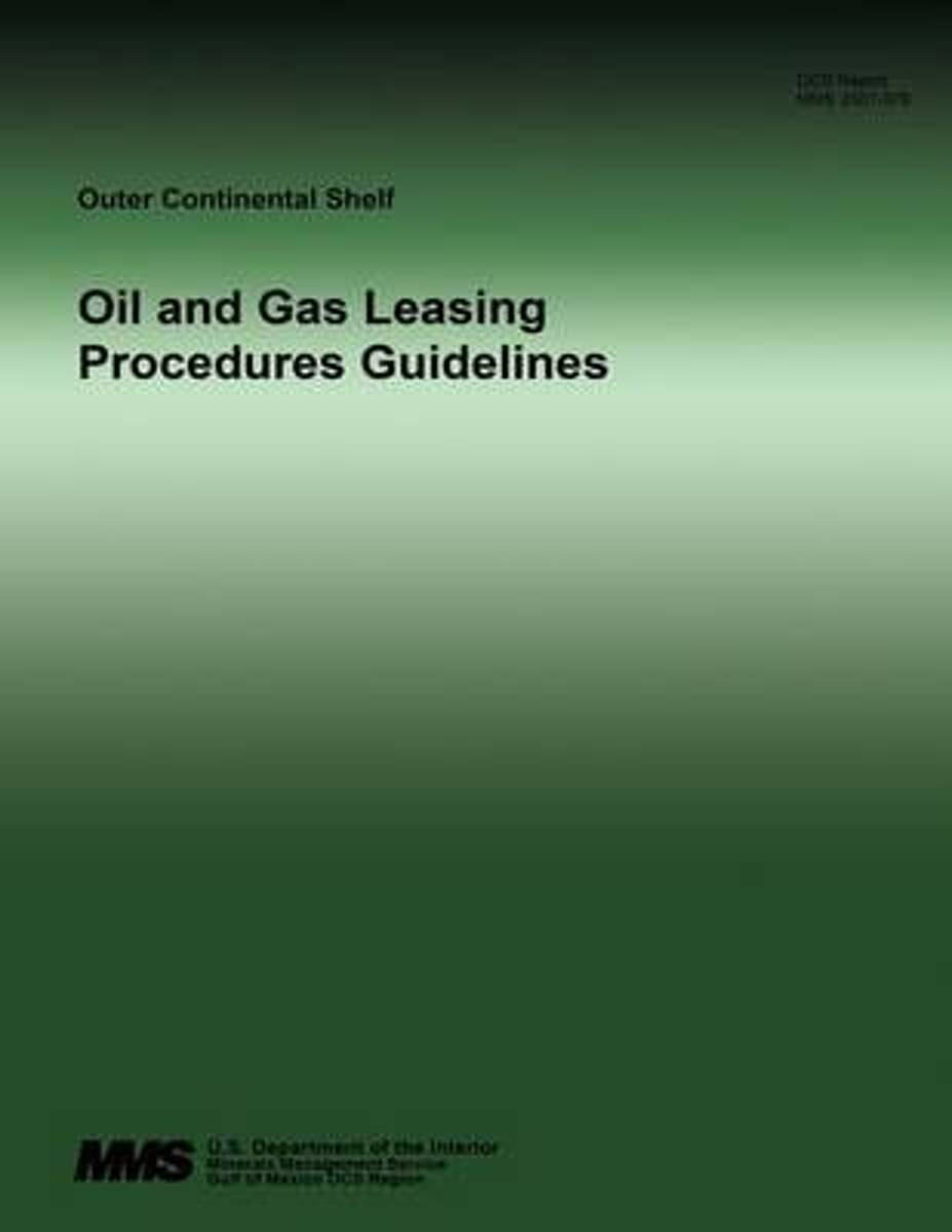 Oil and Gas Leasing Procedures Guidelines