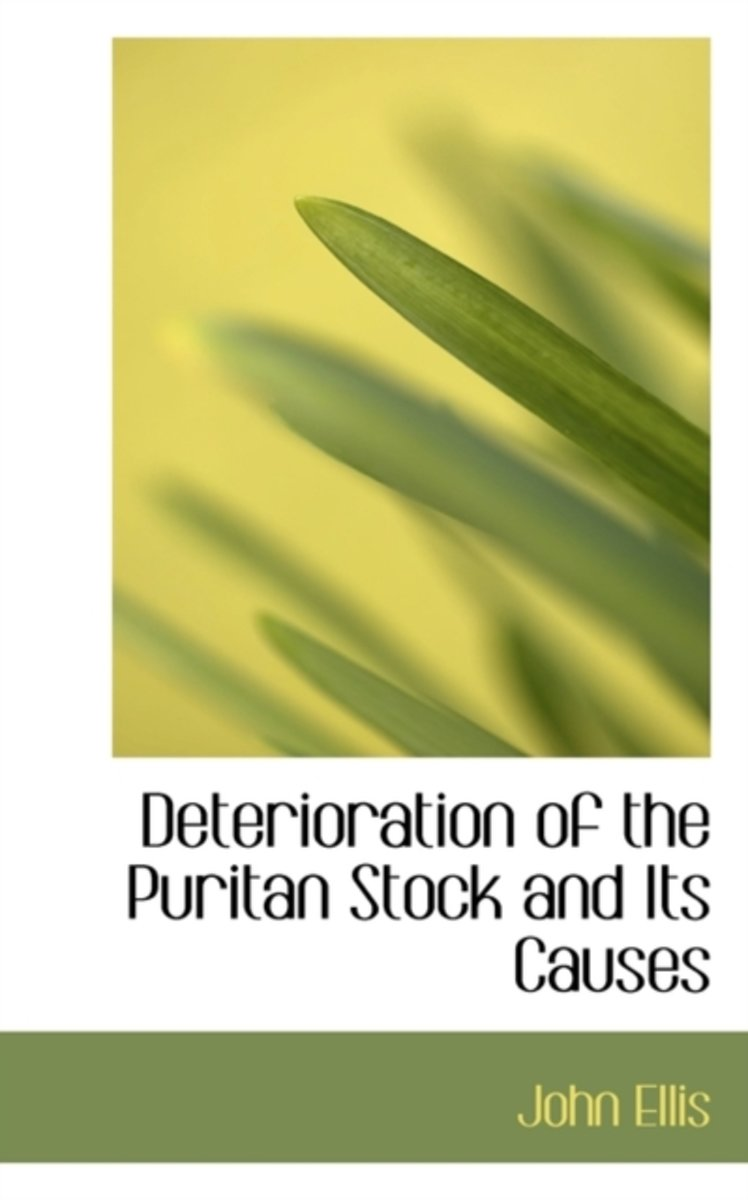 Deterioration of the Puritan Stock and Its Causes