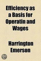 Efficiency As A Basis For Operatin And Wages