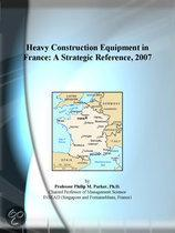 Heavy Construction Equipment in France