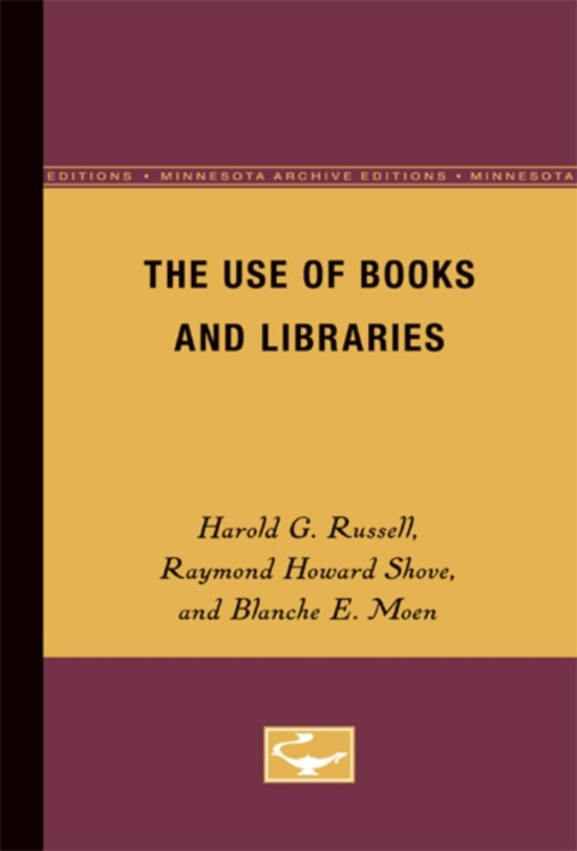 The Use of Books and Libraries