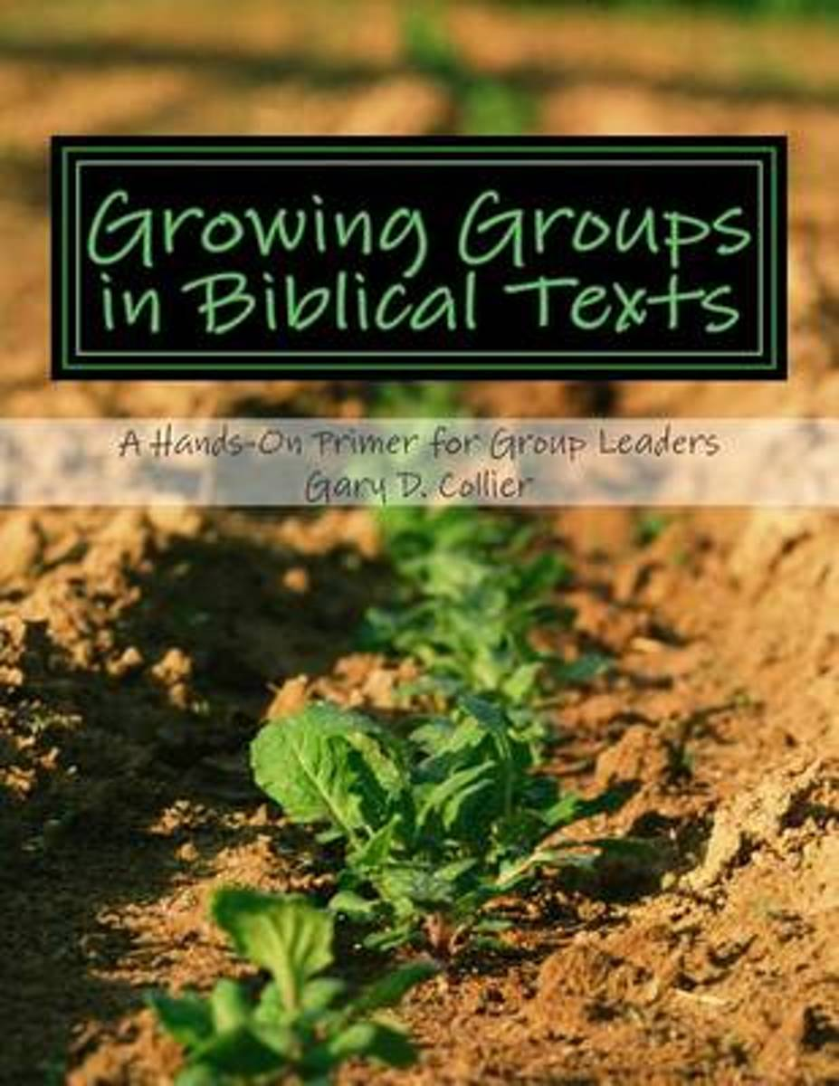 Growing Groups in Biblical Texts