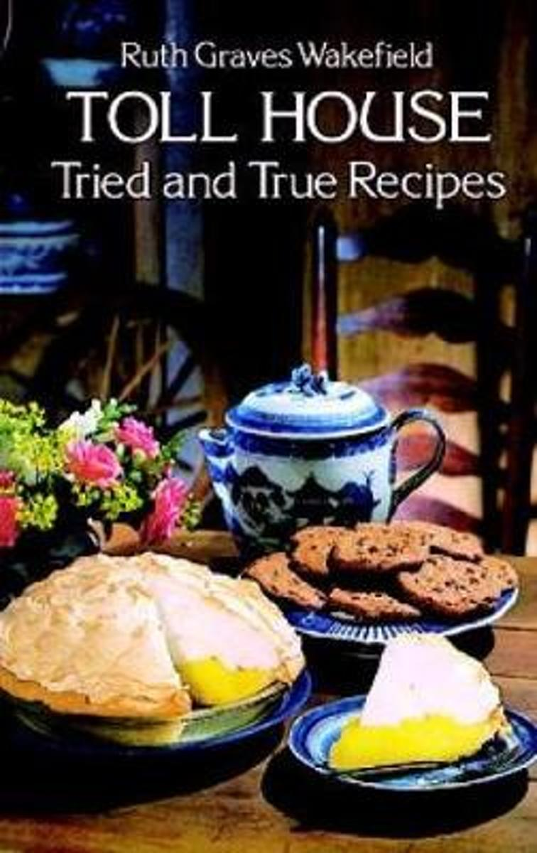 Toll House Tried and Tested Recipes