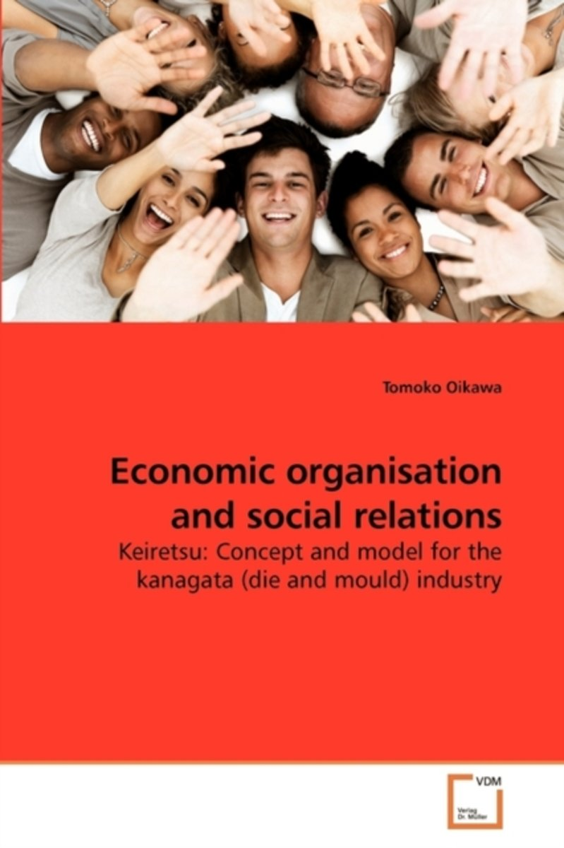 Economic Organisation and Social Relations