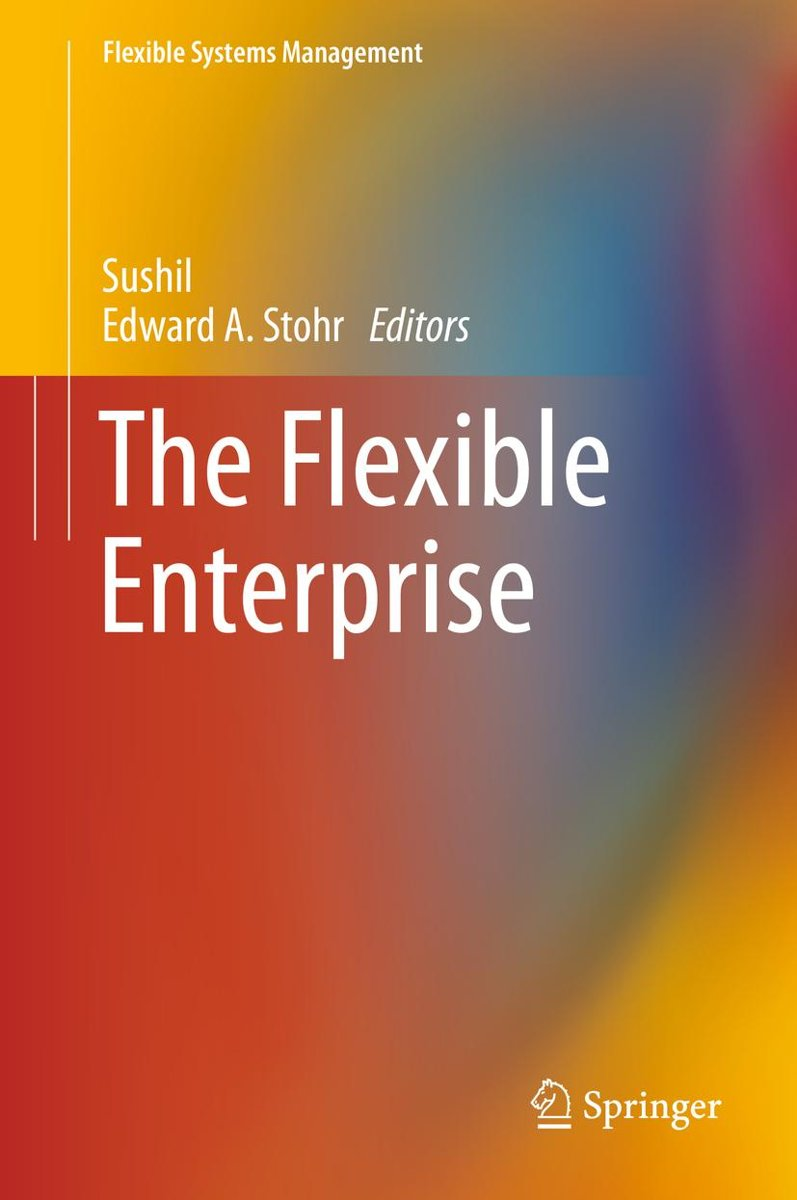 The Flexible Enterprise