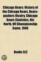 Chicago Bears: History of the Chicago Bears, Bears-Packers Rivalry, List of Chicago Bears Seasons, Chicago Bears Statistics